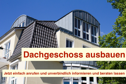 Dachgeschoss ausbauen Berlin