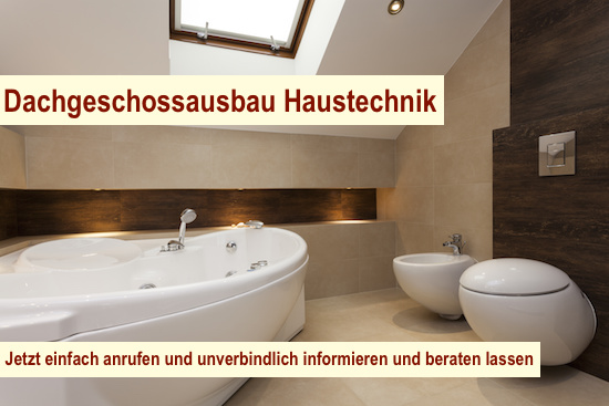 Dachgeschossausbau-Haustechnik Berlin - Dachausbau