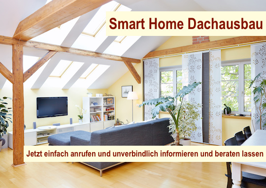 Smart Home Dachausbau Berlin