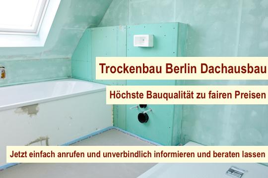 Trockenbau Berlin - Dachausbau Dachgeschossausbau